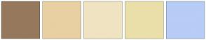 Color Scheme with #96795D #E8D0A2 #F0E3C2 #EBDFA9 #B7CCF7