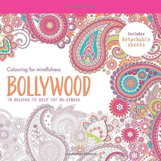 Colouring for Mindfulness: Bollywood Colouring Book