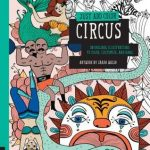 Just Add Color: Circus illustrated by Sarah Walsh