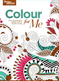 Colour For Me - The Colouring Book for a Happy Mind