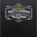 Colour My Sketchbook - Volume 1