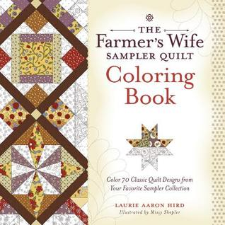 TheFarmersWifeSamplerQuilt - The Farmer's Wife Sampler Quilt Coloring Book Review