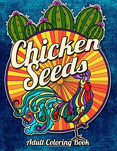 chickenseeds - Chicken Seeds - Adult Coloring Book