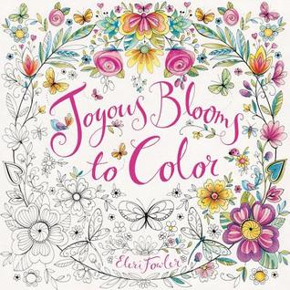 Joyousblooms - Joyous Blooms To Color - Coloring Book Review
