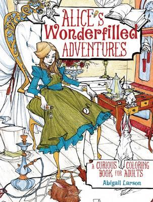 AlicesWonderfilledAdventures - Alice's Wonderfilled Adventures Coloring Book