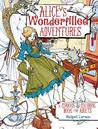Alice's Adventures Coloring Book: Coloring Pages for Adults Up for a Wonderfilled Exploration of Wonderland