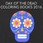 DAY OF THE DEAD Books 2016300 150x150 - World of Flowers Coloring Book