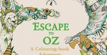 escape to oz 375x195 - Adult Coloring Book Treasury 2: 130 Illustrations from 70 Artists