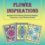 FlowerInspirations 150x150 - Little Book of Colouring:  Patterns