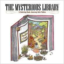 The Mysterious Library – A Coloring Book Journey Into Fables (English Edition)