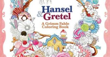hanselandgretel 375x195 - Myth & Magic:  An Enchanted Fantasy Coloring Book