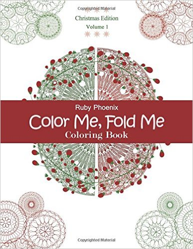 Color Me Fold Coloring Book Christmas Edition Volume 1
