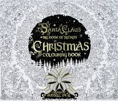 Santa Claus The Book of Secrets Christmas Colouring Book