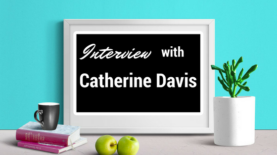INTERVIEW - Catherine Davis
