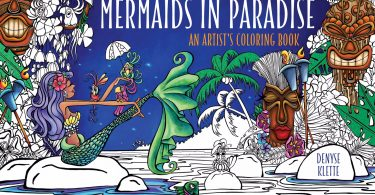 Mermaids in Paradise Coloring Book Cover 375x195 - Cover Reveal & Sneak Peek Inside of  Mermaids in Paradise by Denyse Klette