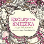 krolewna sniezka magia kolorowania cover 150x150 - RHS Floral Colouring Book Review