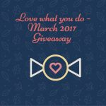 Love What You Do monthly giveaway by Coloring Queen