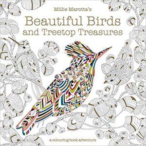 Millie Marottas Beautiful Birds And Treetop Treasures A Colouring Book Adventure