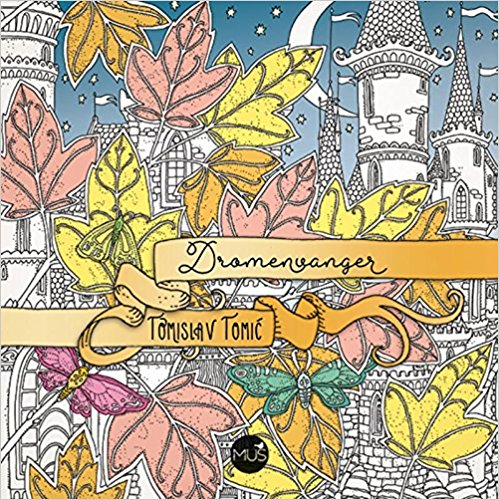 Dromenvanger Coloring Book Dutch Edition Of Zemlja Snova By Tomislav Tomic