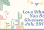 Love What You Do GiveawayJuly 2017 145x100 - Love What You Do Monthly Giveaway - July 2017