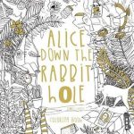 alice down the rabbit hole 150x150 - Classic Coloring: Alice in Wonderland Coloring Book Review