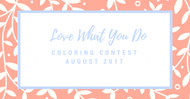 Love What You Do GiveawayJuly 2017 375x195 - Beautiful Birds and Treetop Treasures Coloring Book Review