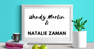 INTERVIEW 1 375x195 - Interview Wendy Martin & Natalie Zaman