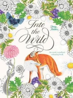 Into the Wild: A Coloring Book