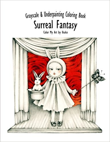 Color My Art: Surreal Fantasy: Grayscale & Underpainting Coloring Book
