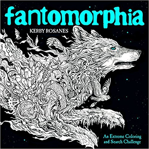 Fantomorphia coloring book kerby rosanes - Fantomorphia