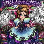 Fairy Tale Princesses and Storybook Darlings Coloring Book