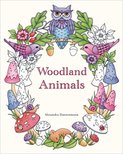 Woodland Animals: An adult colouring book for dreaming and relaxing.
