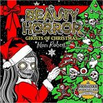 The Beauty of Horror: Ghosts of Christmas Coloring Book Review