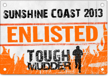 2013 Tough Mudder Sunshine Coast Enlisted Badge