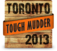 2013 Tough Mudder Toronto Finisher Badge