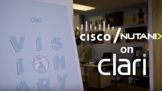 Why Try Clari - Cisco and Nutanix