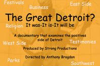 """The Great Detroit? It was-It is-It will be"""