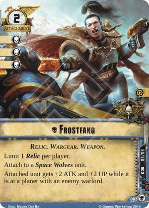 W40KC - IET: THE SIEGE OF TERRA : Dédicaces de cartes 003-frostfang