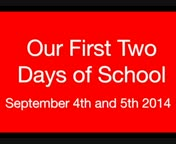 The First Two Days Of School