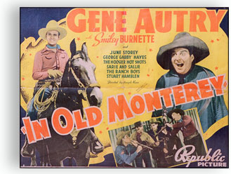 A gene Autry poster for the movie 'In Old Monterey'