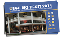 $10 BGH  Big Ticket Pass