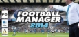 Football Manager 2014 System Requirements