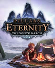 Pillars of Eternity - The White March Part I System Requirements