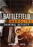 Battlefield Hardline: Criminal Activity System Requirements