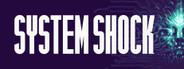 System Shock Remastered System Requirements