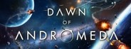 Dawn of Andromeda System Requirements