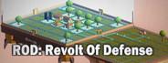 ROD: Revolt Of Defense System Requirements