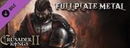 Crusader Kings II: Full Plate Metal System Requirements