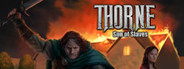 Thorne - Son of Slaves Ep.2 System Requirements