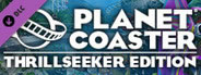Planet Coaster: Thrillseeker Edition System Requirements